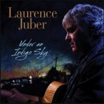 Laurence Juber's Under an Indigo Sky