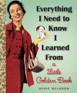 Everything I Need to Know by Diane Muldrow