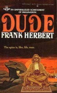 Dude Frank Herbert Dune onemanz.com